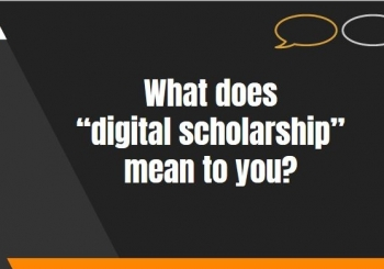What is Digital Scholarship? A Planning Workshop for CSU-Channel Islands