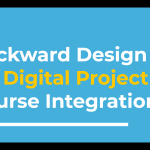 "Intro Slide with workshop title: ""Backward design for digital project course integration"""